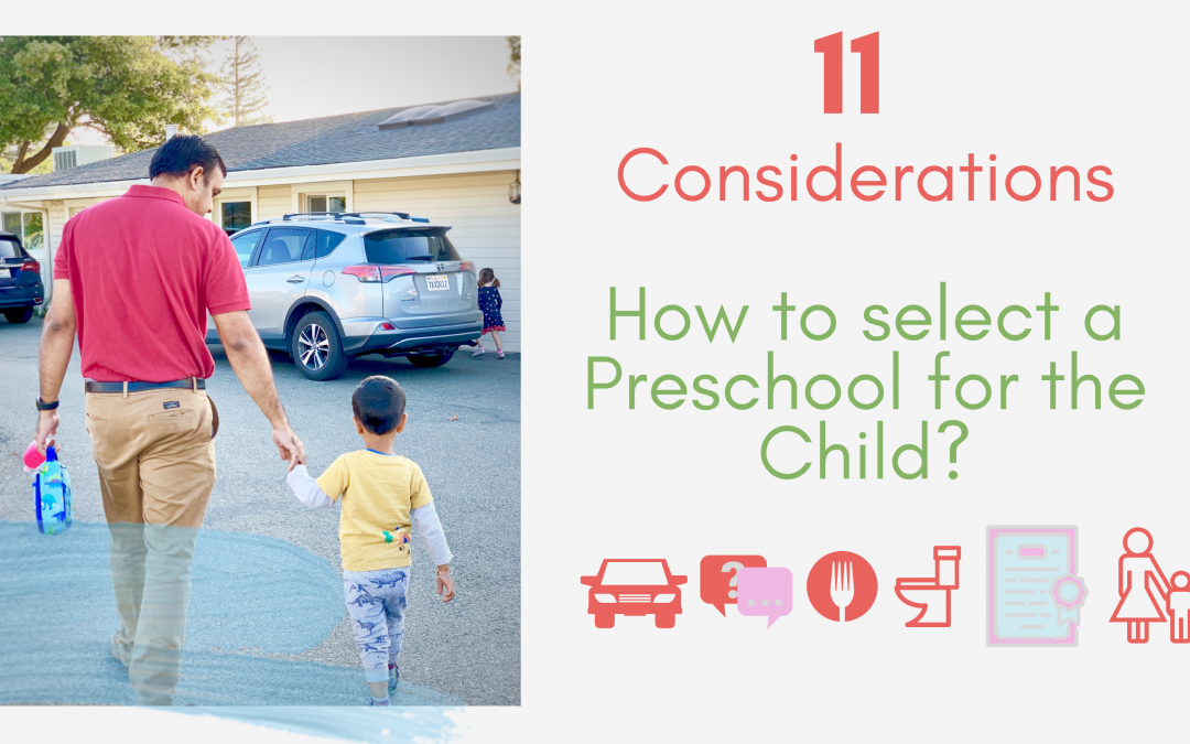 How to Select a Preschool? 11 Considerations