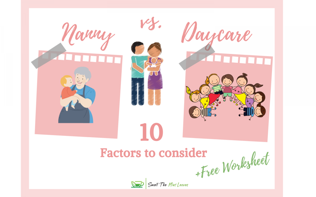 How to choose between Nanny and Daycare