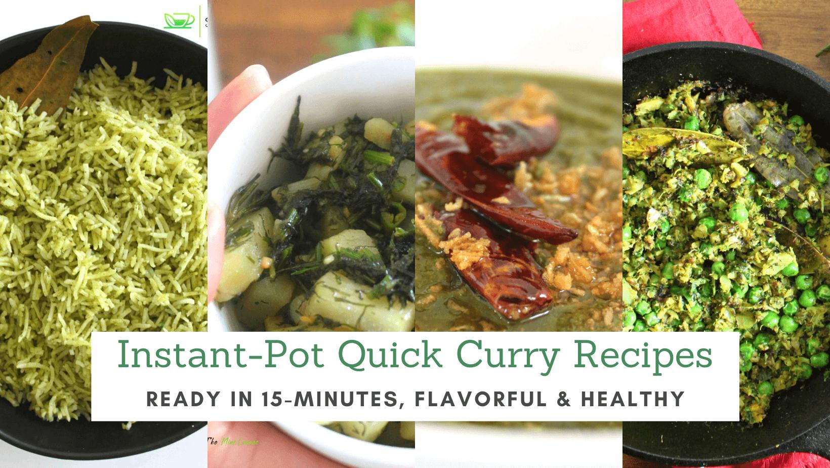 Quick Instant Pot Curry Recipes