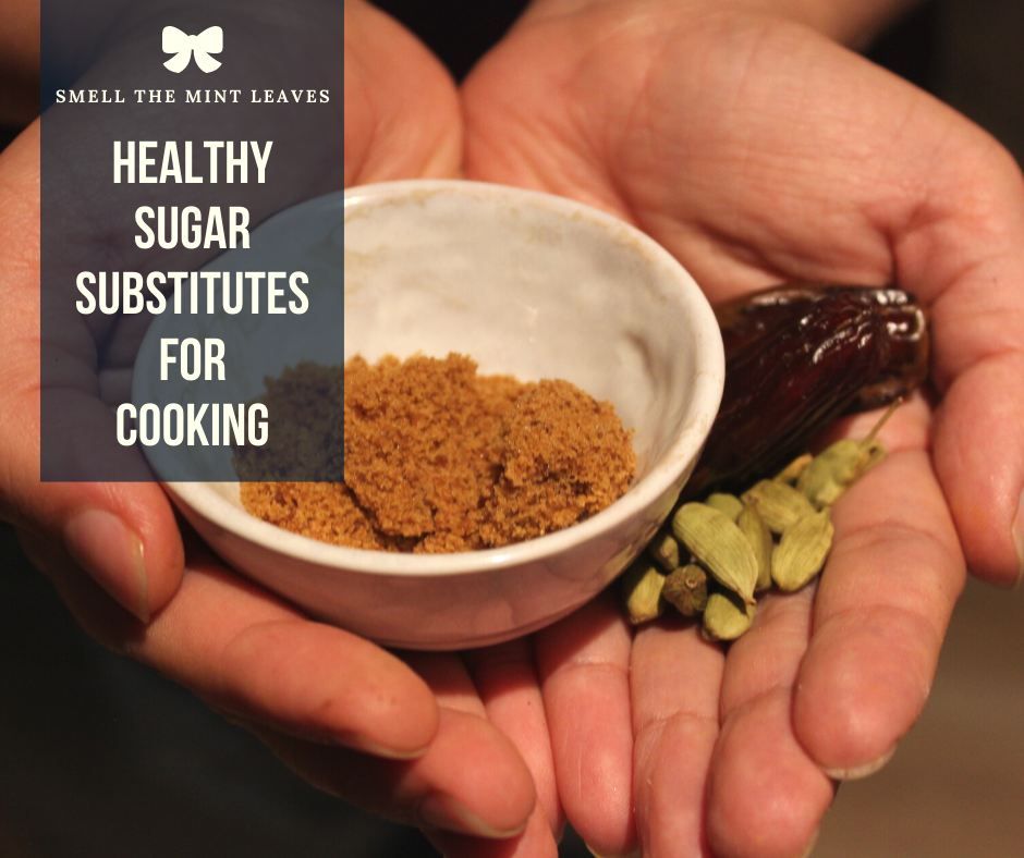 Healthy Sugar substitutes for cooking