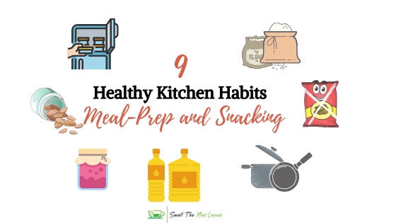 Healthy Kitchen Habits: Meal Prep and Snacking
