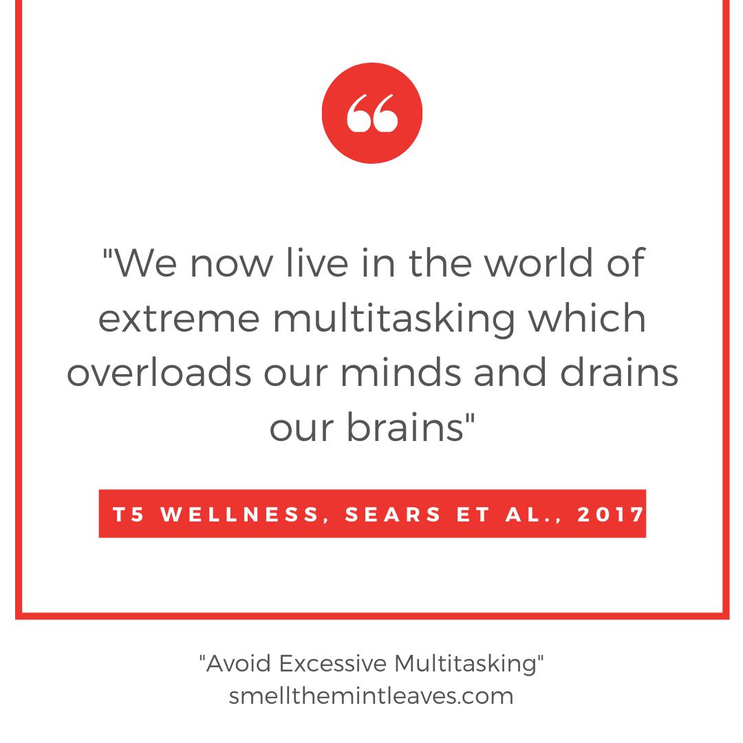 Avoid Excessive Multitasking