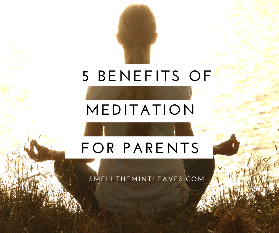 Benefits of Meditation for Parents
