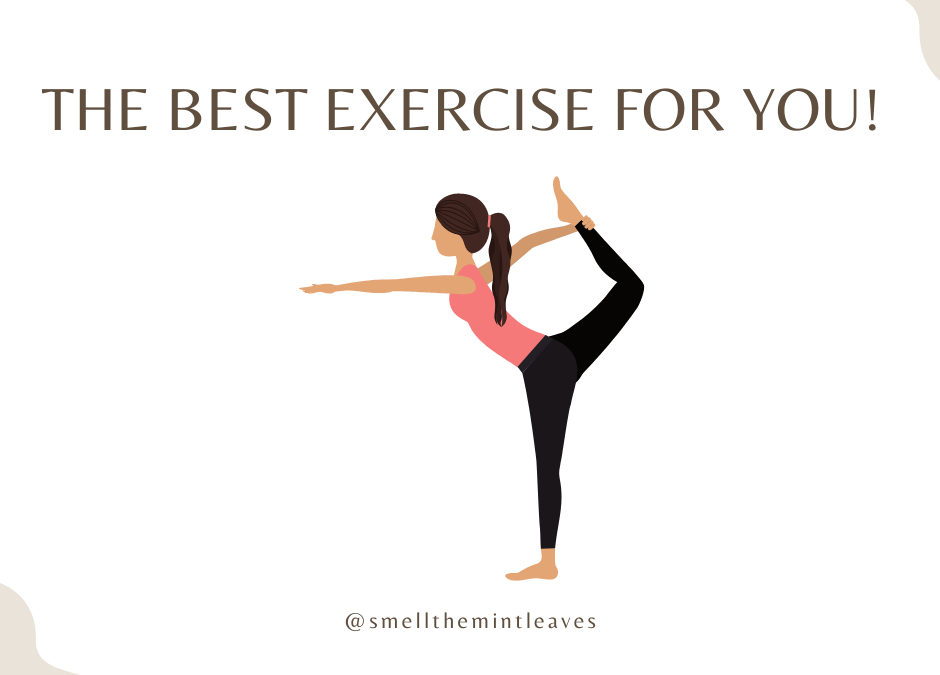 The Best Exercise for you!